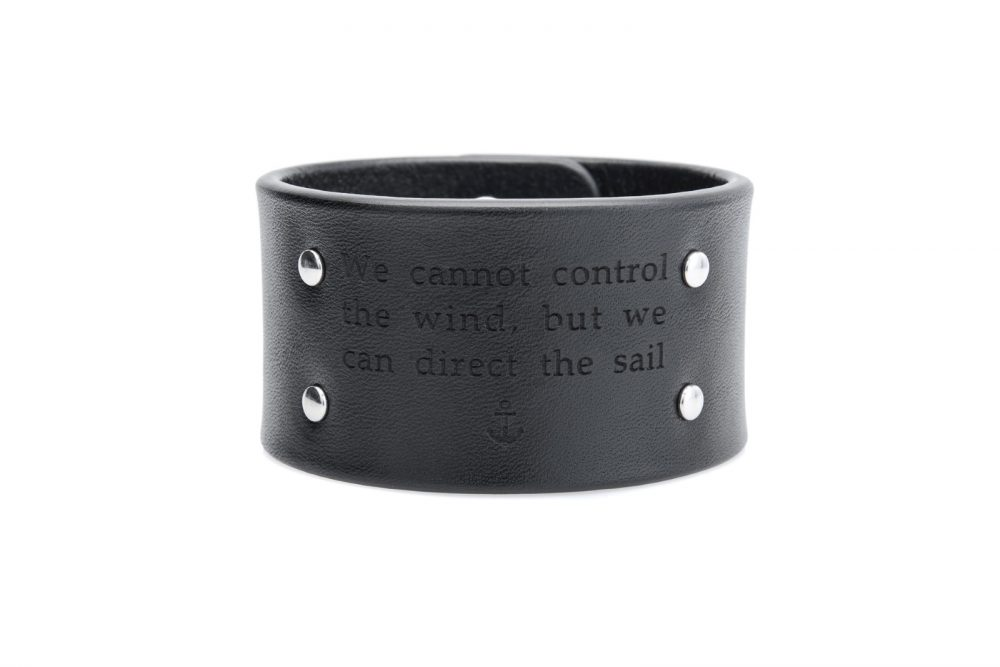 4 cm juoda apyrankė - We cannot control the wind, but we can direct the sail